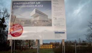 Bauschild Einkaufszentrum Straßburger Platz